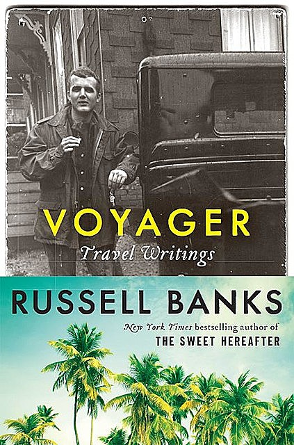 Voyager, Russell Banks