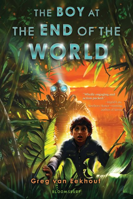 The Boy at the End of the World, Greg van Eekhout