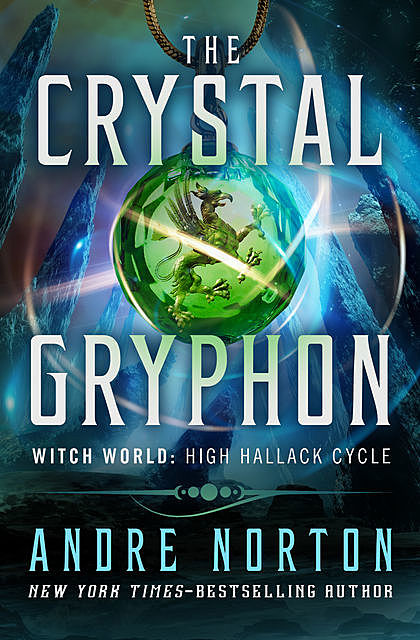 The Crystal Gryphon, Andre Norton
