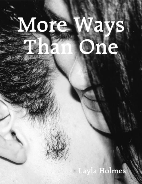 More Ways Than One, Layla Holmes