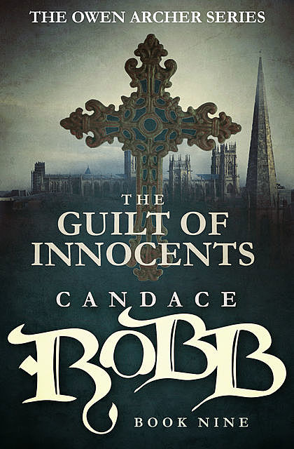 The Guilt of Innocents, Candace Robb