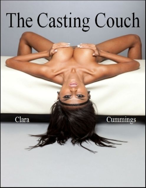 The Casting Couch, Clara Cummings