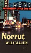 Norrut, Willy Vlautin
