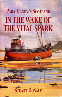 In The Wake of the Vital Spark, Stuart Donald