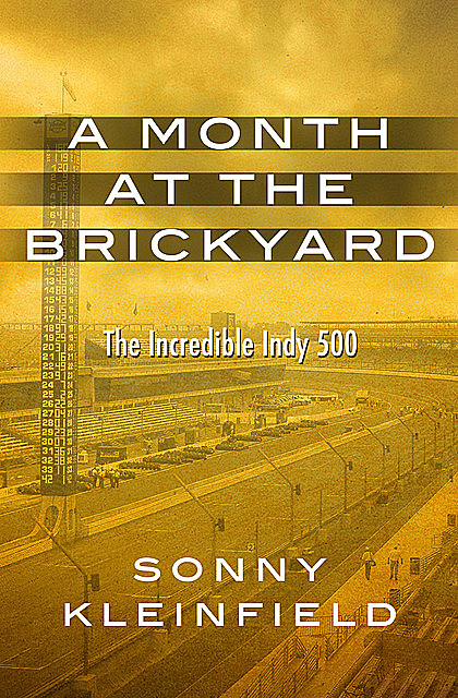 A Month at the Brickyard, Sonny Kleinfield