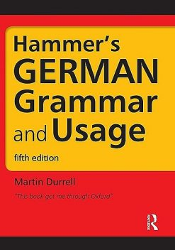 Hammer's German Grammar and Usage, Fifth Edition (HRG) (German Edition), Martin Durrell