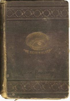 The Burglar's Fate And The Detectives, Allan Pinkerton