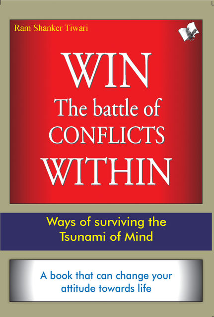 Win The Battle of Conflicts Within, Ram Sharma