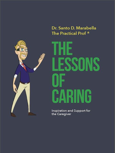 The Lessons of Caring, Santo D. Marabella