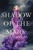 Shadow of the Mark, Leigh Fallon