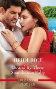 Bound By Their Scandalous Baby, Heidi Rice