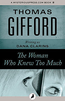 The Woman Who Knew Too Much, Thomas Gifford