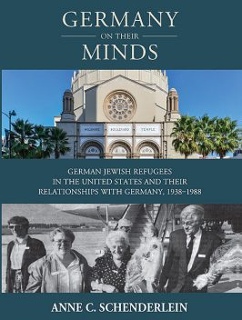 Germany On Their Minds, Anne C. Schenderlein
