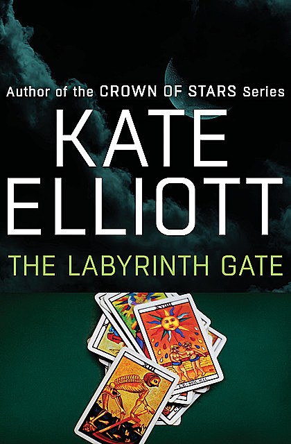 The Labyrinth Gate, Kate Elliott