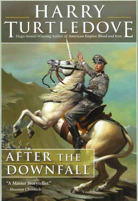 After the downfall, Harry Turtledove