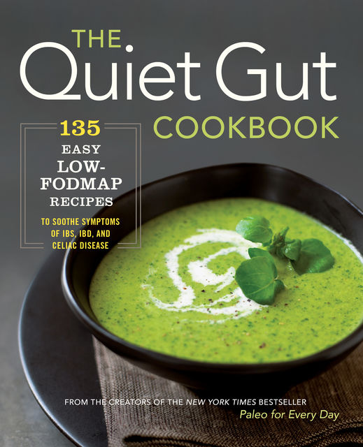The The Quiet Gut Cookbook, Sonoma Press