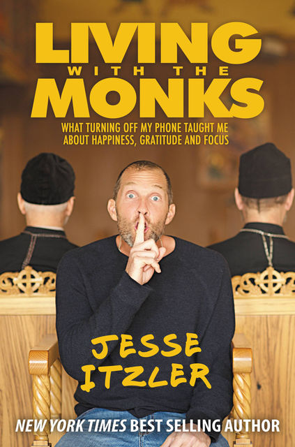 Living with the Monks, Jesse Itzler