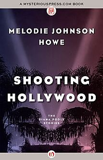 Shooting Hollywood, Melodie Johnson Howe