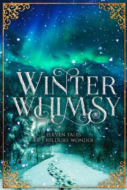 Winter Whimsy, Ynes Malakova