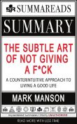 Summary of The Subtle Art of Not Giving a F*ck, Summareads Media
