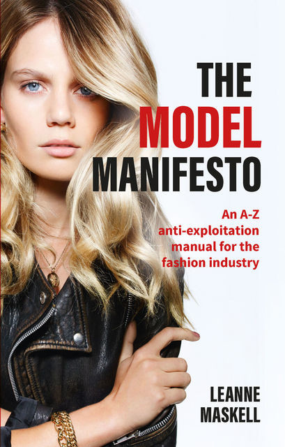 The Model Manifesto, Leanne Maskell