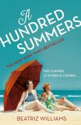 A Hundred Summers, Beatriz Williams