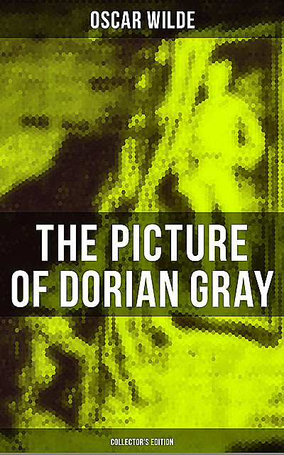 The Picture of Dorian Gray (Collector's Edition), Oscar Wilde