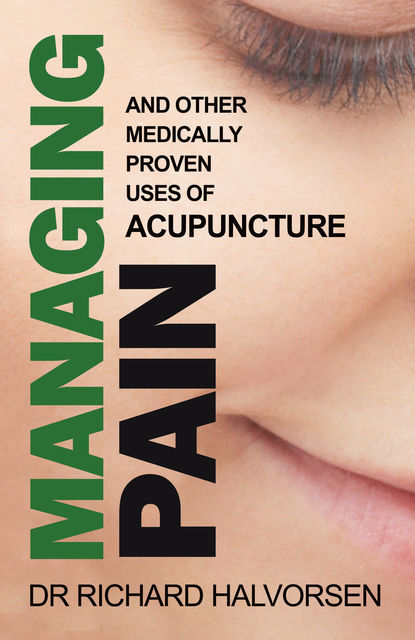 Managing Pain, Richard Halvorsen