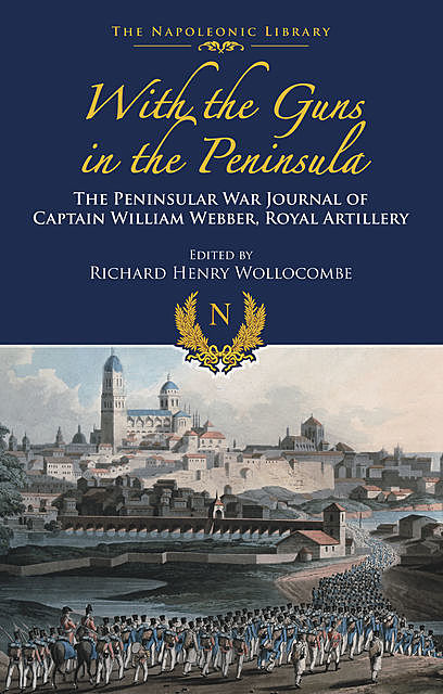 With the Guns in the Peninsula, William Webber