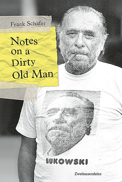 Notes on a Dirty Old Man, Frank Schäfer