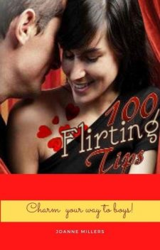 Melissa Townsend's 100 Best Flirting Tips – Dating Tips and Relationships Advice On Flirting, Melissa Townsend
