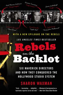 Rebels on the Backlot, Sharon Waxman