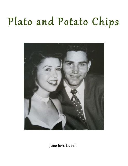 Plato and Potato Chips, June Inc. Luvisi