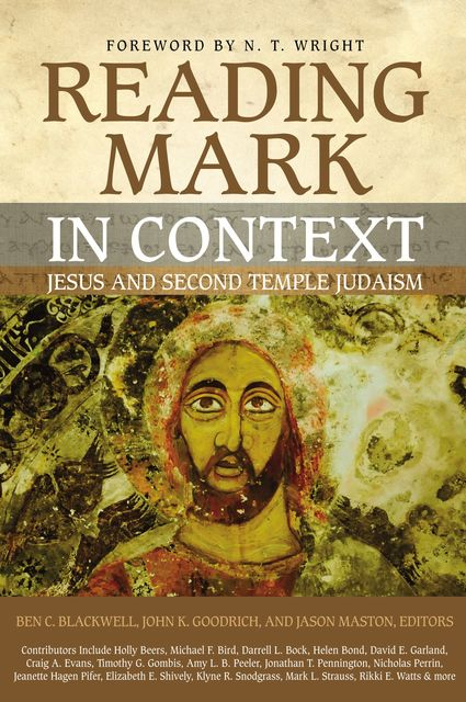 Reading Mark in Context, N.T.Wright