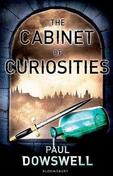 The Cabinet of Curiosities, Paul Dowswell