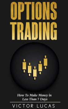 Options Trading, Victor Lucas