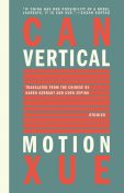 Vertical Motion, Can Xue