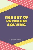 The Art of Problem Solving, Robert H. Nelson