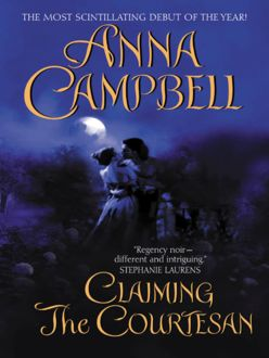 Claiming the Courtesan, Anna Campbell