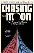 Chasing the Moon, Robert Stone, Alan Andres