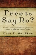 Free to Say No, Eric L. Jenkins