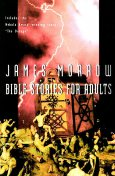 Bible Stories for Adults, James Morrow