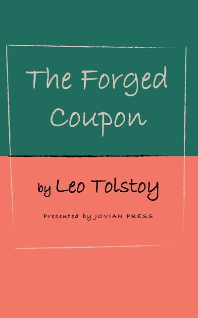 The Forged Coupon, Leo Tolstoy
