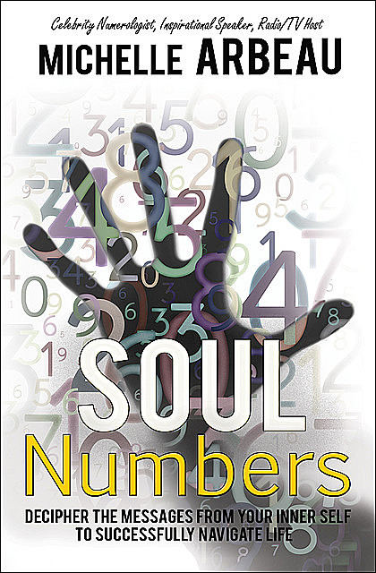 Soul Numbers, Michelle Arbeau