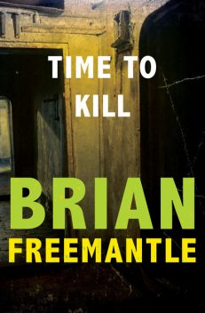 Time to Kill, Brian Freemantle
