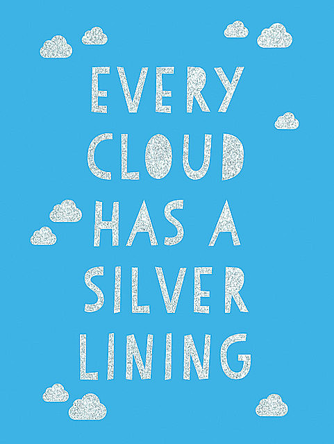 Every Cloud Has a Silver Lining, Summersdale Publishers