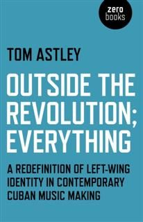 Outside the Revolution; Everything, Tom Astley