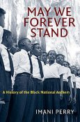 May We Forever Stand, Imani Perry