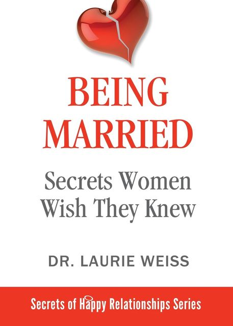 Being Married, Laurie Weiss