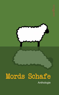 Mords Schafe, Anthologie
